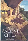 America's ancient cities (0870446320) by Gene S Stuart