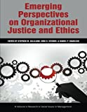 img - for Emerging Perspectives on Organizational Justice and Ethics (Research in Social Issues in Management) book / textbook / text book