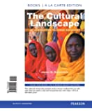 The Cultural Landscape: An Introduction to Human Geography, Books a la Carte Plus MasteringGeography with eText -- Access Card Package (11th Edition)