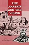 img - for Anasazi and the Viking, A Novel book / textbook / text book