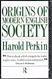 The Origins of Modern English Society (0415059224) by Harold Perkin