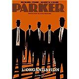 Parker, tome 2 : L'Organisationpar Darwyn Cooke