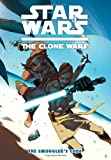 Star Wars: The Clone Wars - The Smugglers Code (Star Wars: Clone Wars)
