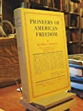 img - for Pioneers of American Freedom: Origin of liberal and radical thought in America book / textbook / text book