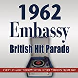 Various Artists The 1962 Embassy British Hit Parade