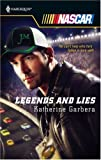Legends And Lies (Harlequin NASCAR) (0373217781) by Garbera, Katherine