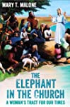 The Elephant in the Church: A Woman's...