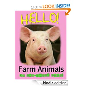 Hello! Farm Animals (A Fun, Educational Children's Picture Book) (Edu-Great Books)