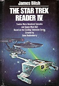 The Star Trek Reader IV by James Blish and Gene Roddenberry