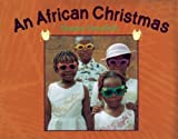 img - for An African Christmas book / textbook / text book