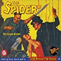 Spider #72 September 1939 (The Spider) (       UNABRIDGED) by Grant Stockbridge, RadioArchives.com Narrated by Nick Santa Maria