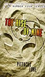 The Rise of Nine Pittacus Lore