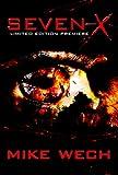 SEVEN-X (A Psychological Suspense-Thriller-Horror)