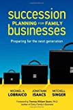img - for Succession Planning for Family Businesses: Preparing for the Next Generation book / textbook / text book