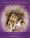img - for The ABC Field Guide to Faeries book / textbook / text book
