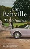 The Infinities (0307474399) by Banville, John