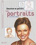 echange, troc Jean-Pierre Lamérand - Dessiner et peindre les portraits