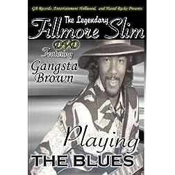 The Legendary Fillmore Slim Blues