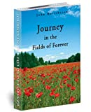 img - for Journey in the Fields of Forever book / textbook / text book