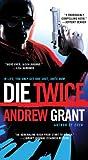 Die Twice (A David Trevellyan Thriller)