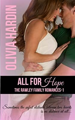 All for Hope (The Rawley Family Romances) (Volume 1)