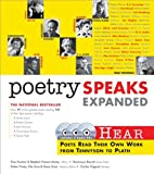 By Elise Paschen Poetry Speaks Expanded: Hear Poets Read Their Own Work From Tennyson to Plath (Book w/ Audio CD) (2nd Edition)