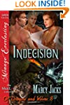 Indecision [Of Dragons and Wolves 8]...