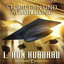 Studieren und Ausbildung [Study and Education] Audiobook by L. Ron Hubbard Narrated by  uncredited