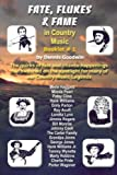 img - for Fate, Flukes & Fame in Country Music Booklet 1 (Volume 1) book / textbook / text book