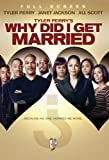 Tyler Perry&#039;s Why Did I Get Married? (Full Screen Edition)