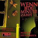 Wenn jede Minute zählt (Ein Peter-Stenzel-Krimi 1) Hörbuch von Marcus Hünnebeck Gesprochen von: Uve Teschner