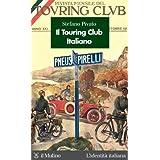 Il Touring Club Italiano (L'identità italiana)
