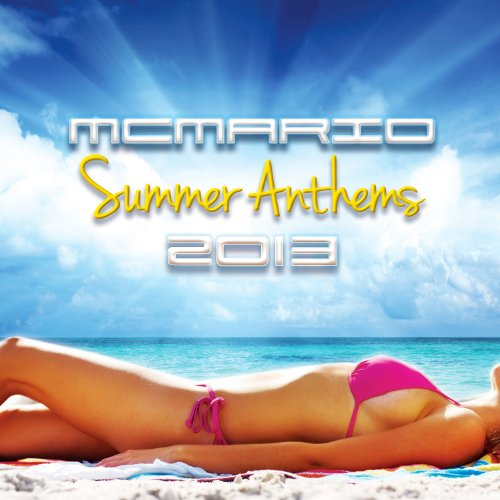 Mc Mario - Summer Anthems 2013