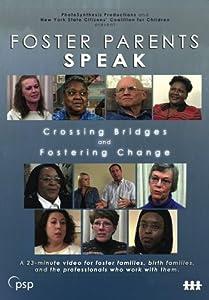 Foster Parents Speak: Crossing Bridges and Fostering Change