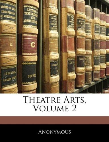Theatre Arts, Volume 2