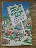 img - for How to Hold a Garage Sale book / textbook / text book
