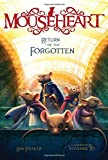 img - for Return of the Forgotten (Mouseheart) book / textbook / text book