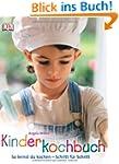 Kinderkochbuch: So lernst du kochen -...