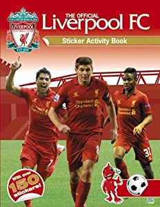 By Liverpool Fc - The Official Liverpool FC Sticker Activity Book from Carlton Books Ltd