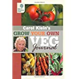 Rhs Grow Your Own: Veg Journal (Royal Horticultural Society Grow Your Own)by Carol Klein