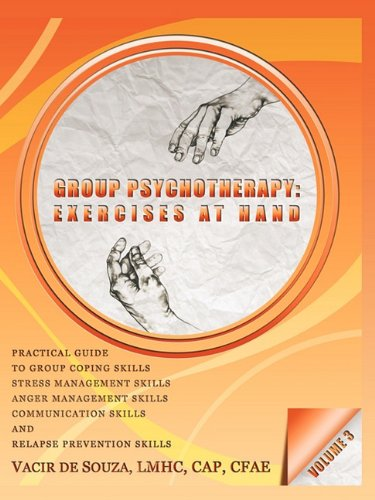 Group Psychotherapy: Exercises at Hand-Volume 3