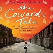 The Coward's Tale | [Vanessa Gebbie]