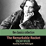 The Remarkable Rocket | Oscar Wilde
