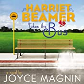 Harriet Beamer Takes the Bus | [Joyce Magnin]