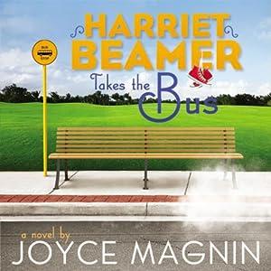 Harriet Beamer Takes the Bus   [Joyce Magnin]