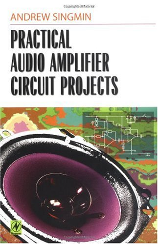 Practical Audio Amplifier Circuit Projects