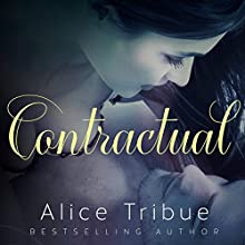 Contractual Audiobook by Alice Tribue Narrated by Lia Langola
