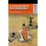 A Social History of the Chinese Book: Books And Literati Culture in Late Imperial China (Understanding China: New Viewpoints on History and Culture)