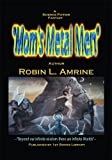 img - for Mom's Metal Men book / textbook / text book