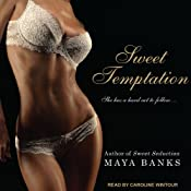 Sweet Temptation: Sweet Series, Book 4 | Maya Banks